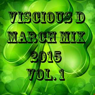 Viscious D   March Mix 2015 Vol. 1