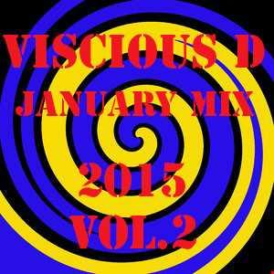 Viscious D   January Mix 2015 Vol. 2