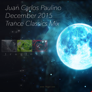 Juan Carlos Paulino   Only With You (2015 December Trance Classics Mix)