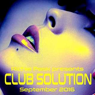 Richie Pask presents Club Solution September 2016