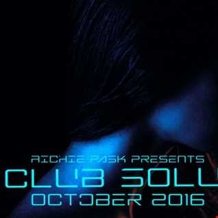 Richie Pask presents Club Solution Oct 2016