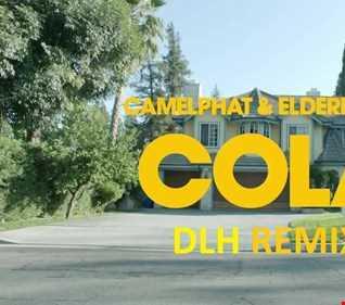 CAMELPHAT & ELDERBROOK   Cola ( DLH REMIX)