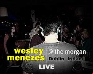 Wesley Menezes Live @ The Morgan - Dublin - Ireland - October 2013