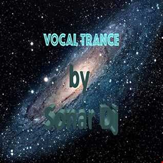 Sonar Dj Set Special Vocal Trance September 2016