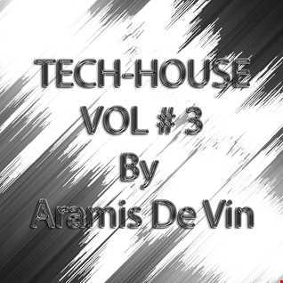 TECH HOUSE VOL # 3