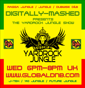 Digitally Mashed Pres The Yardrock Jungle Show live 17 04 13.
