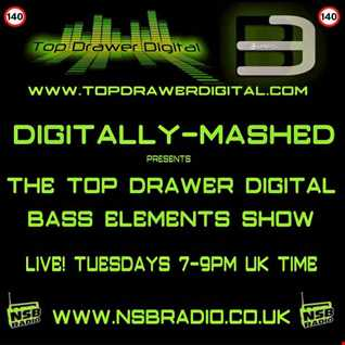 Digitally Mashed Pres The Top Drawer Digital Bass Elements Show 07 04 15