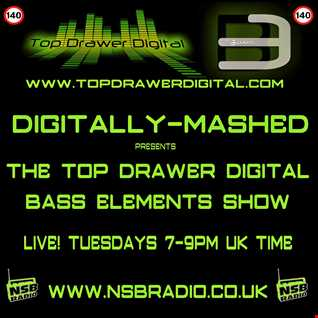 Digitally Mashed Pres The Top Drawer Digital Bass Elements Show 03 02 15