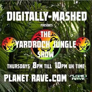 Digitally Mashed Pres The Yardrock Junglist Foundation Show 14 05 15