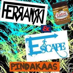 HEB NET PINDAKAAS GEGETEN, (Ferranski & Escape)