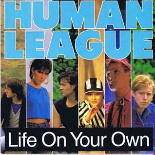 The Human League - Life On Your Own (T80sRMX Reverb Dance Mix)