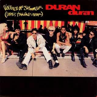Duran Duran - Violence of Summer (T80sRMX Club Remix)