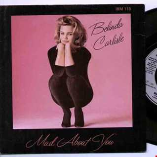Belinda Carlisle: Mad About You (The 1980s Remixed Mad About 1986 Dance Remix)