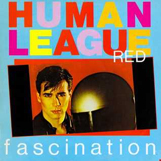 The Human League - (Keep Feelling) Fascination (T80sRMX Extended Dance Mix)
