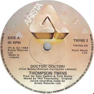 Thompson Twins - Doctor Doctor (T80sRMX Extended Live Club Mix)