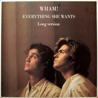 Wham! - Everything She Wants (T80sRMX 127 bpm Mix)