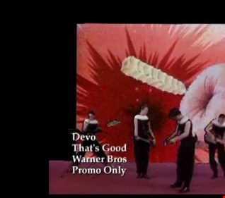 Devo - That's Good (T80sRMX Extended Mix)