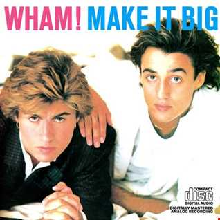 Wham! - Everything She Wants (Extended Club Remix)