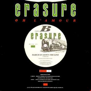 Erasure - March On Down The Line (T80sRMX Coming Out This Time Dance Remix)