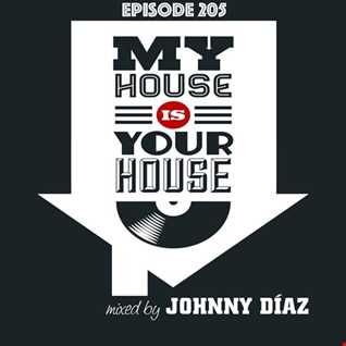 My House Is Your House Dj Show #Episode 205