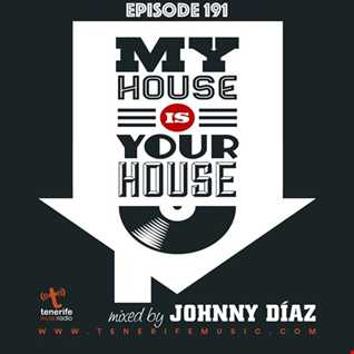 My House Is Your House Radio Show #Episode 191