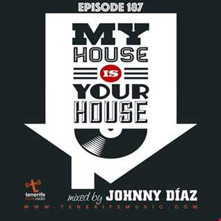 My House Is Your House Radio Show #Episode 187