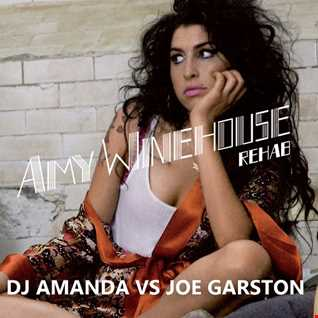 AMY WINEHOUSE   REHAB 2016 [DJ AMANDA VS JOE GARSTON]