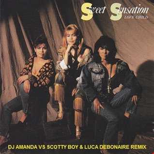 SWEET SENSATION   LOVE CHILD 2020 (DJ AMANDA VS SCOTTY BOY & LUCA DEBONAIRE REMIX)