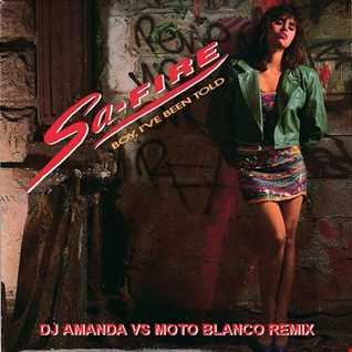 SA FIRE BOY I'VE BEEN TOLD 2020 (DJ AMANDA VS MOTO BLANCO REMIX)