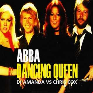 ABBA   DANCING QUEEN [DJ AMANDA VS CHRIS COX]