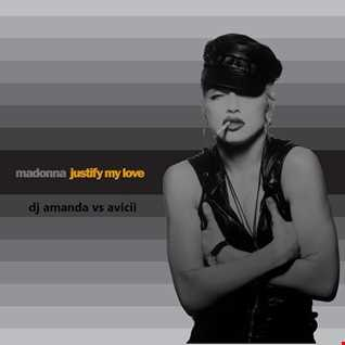MADONNA   JUSTIFY MY LOVE 2016 2.0 [DJ AMANDA VS AVICII]
