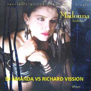 MADONNA   BORDERLINE 2017 [DJ AMANDA VS  RICHARD VISSION]