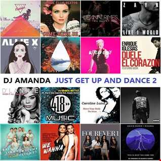 JUST GET UP AND DANCE 2