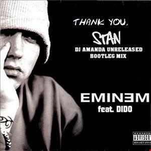 EMINEM FT. DIDO   THANK YOU STAN (DJ AMANDA UNRELEASED BOOTLEG MIX)