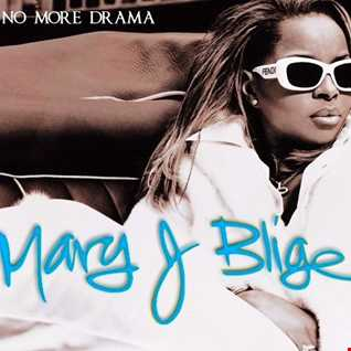 MARY J. BLIGE   NO MORE DRAMA (DJ AMANDA VS JIMMY GRECO LOVE CAN DO)