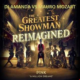 P!NK   A MILLION DREAMS [DJ AMANDA VS MAURO MOZART]