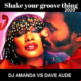 PEACHES & HERB   SHAKE YOUR GROOVE THING (DJ AMANDA VS DAVE AUDE)