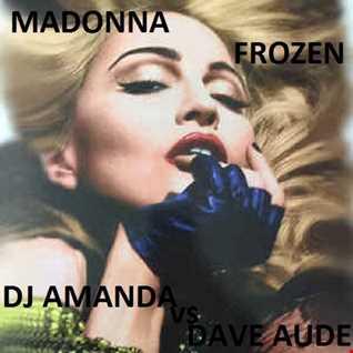 MADONNA   FROZEN [DJ AMANDA VS DAVE AUDE 2017 REMIX]
