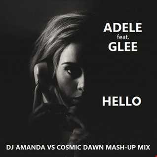 ADELE feat. GLEE   HELLO [DJ AMANDA VS COSMIC DAWN MASH UPS MIX]