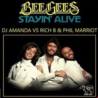 BEE GEES   STAYIN' ALIVE 2016 [DJ AMANDA VS RICH B & PHIL MARRIOT]