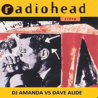 RADIOHEAD CREEP 2016 [DJ AMANDA VS DAVE AUDE]