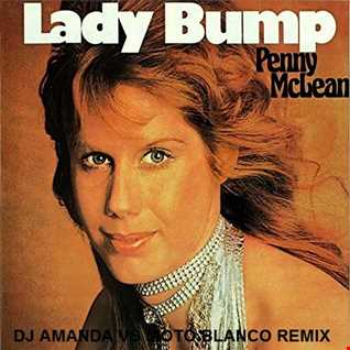 PENNY McLEAN   LADY BUMP 2020 (DJ AMANDA VS MOTO BLANCO REMIX)