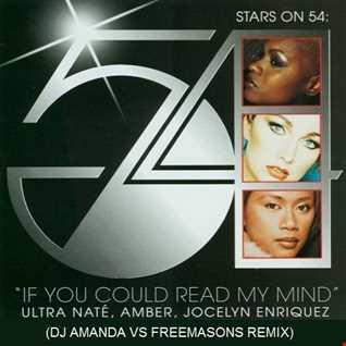 STARS ON 54   IF YOU COULD READ MY MIND 2020 (DJ AMANDA VS FREEMASONS REMIX)