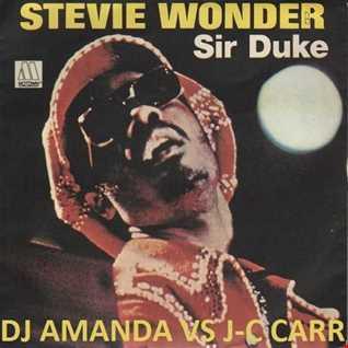 STEVIE WONDER   SIR DUKE [DJ AMANDA VS J C CARR]