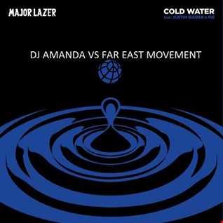 MAJOR LAZER feat JUSTIN BIEBER & MO - COLD WATER [DJ AMANDA VS FAR EAST MOVEMENT]