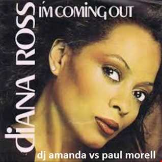DIANA ROSS   I'M COMING OUT [DJ AMANDA VS PAUL MORELL]