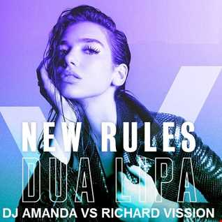 DUA LIPA   NEW RULES [DJ AMANDA VS RICHARD VISSION]
