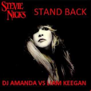 STEVIE NICKS   STAND BACK  [DJ AMANDA VS LIAM KEEGAN].