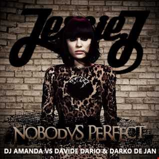 JESSSIE J   NOBODY'S PERFECT FROM IBIZA (DJ AMANDA VS DAVIDE VARIO & DARKO DE JAN)