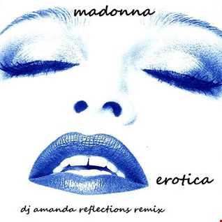 MADONNA   EROTICA 2020 (DJ AMANDA REFLECTIONS REMIX)
